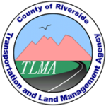 Riverside County Transportation and Land Management Agency (TLMA)